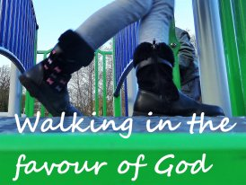 Walking In The Favour Of God
